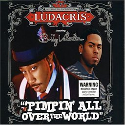 Pimpin' All Over The World (feat. Bobby V.)