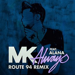 Always (Route 94 Remix) (feat. Alana)