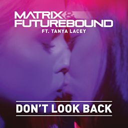 Don't Look Back (Remix) (feat. Tanya Lacey)