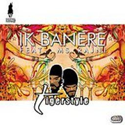 Ik Banere (Tigerstyle OneDrop Remix) (feat. Ms Rajni)