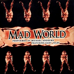 Mad World (feat. Michael Andrews)