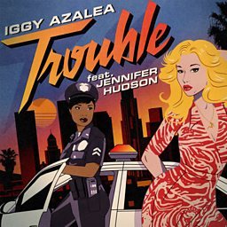 Trouble (feat. Jennifer Hudson)