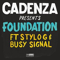 Foundation (feat. Stylo G & Busy Signal)