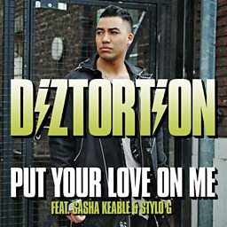 Put Your Love On Me (feat. Sasha Keable & Stylo G)