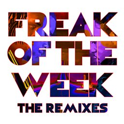Freak Of The Week (Remix) (feat. Jeremih, Popcaan & Beenie Man)