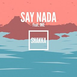 Say Nada (feat. Jme)