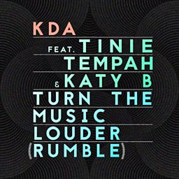 Turn The Music Louder (Rumble) (feat. Tinie Tempah & Katy B)