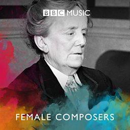 Celebrating Female Composers
