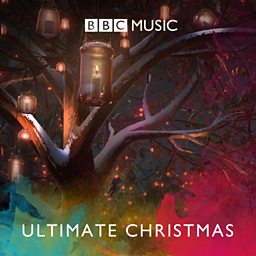 BBC Music's Ultimate Christmas Playlist