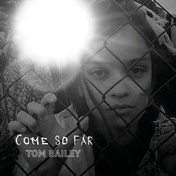 Come So Far
