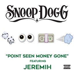 Point Seen Money Gone (feat. Jeremiah)