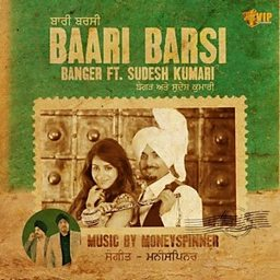 Bari Barsi (feat. Sudesh Kumari)