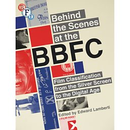 Behind The Scenes at the BBFC
