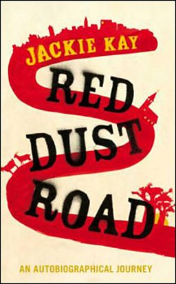 JACKIE KAY'S RED DUST ROAD