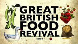 Great British Food Revival Trail