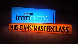 BBC Introducing Musicians' Masterclass