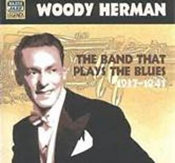 Woody Herman The Band That Plays The Blues