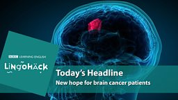 New hope for brain cancer patients