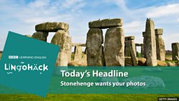 Stonehenge wants your photos