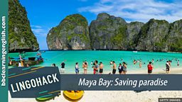 Maya Bay: Saving paradise