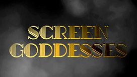 Screen Goddesses