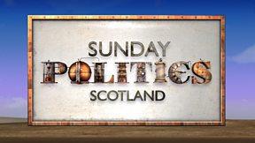 Sunday Politics Scotland