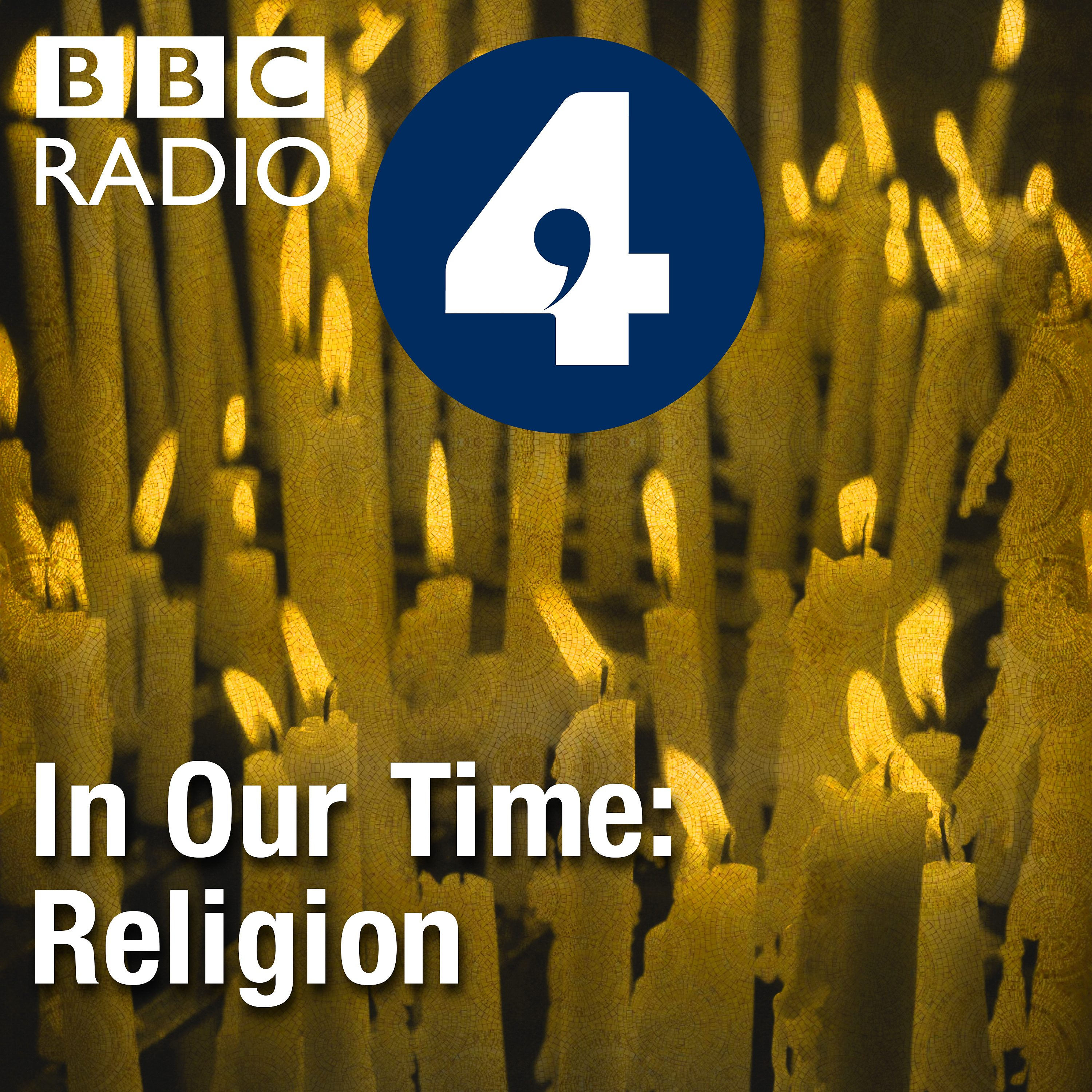 In Our Time: Religion | Listen via Stitcher for Podcasts