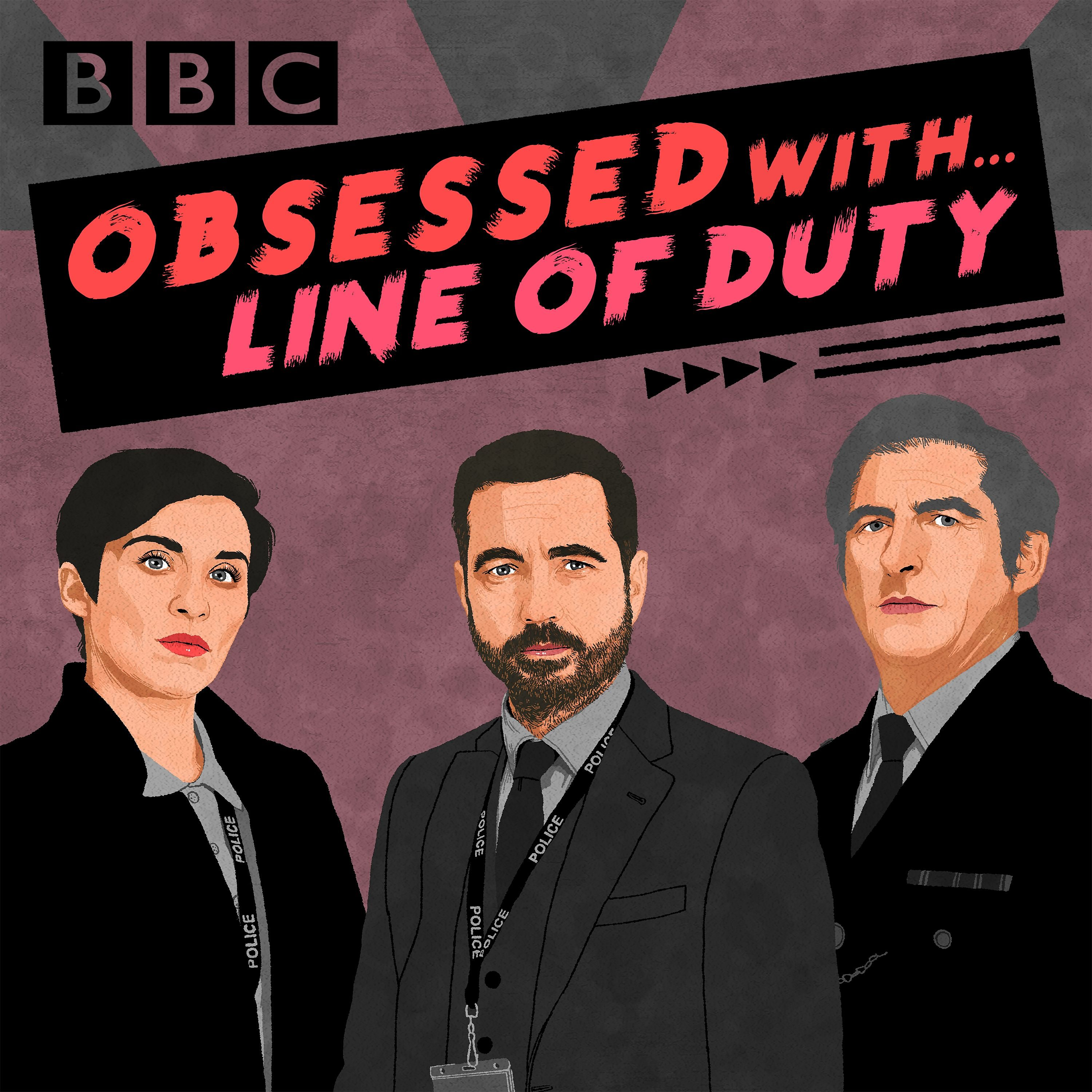 Obsessed with.... Line of Duty