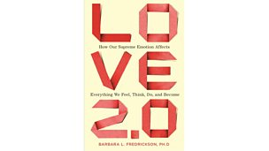 Image for A different look at love with American psychologist Barbara L Fredrickson.