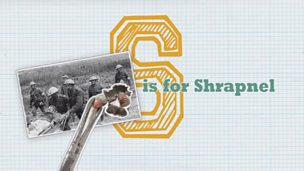 WW1 A to Z - S is for Shrapnel