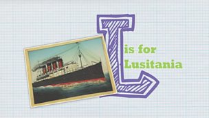 WW1 A to Z - L is for Lusitania