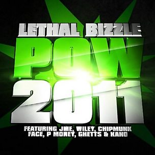 Pow 2011 (feat. JME, Wiley, Chip, Face, P‐Money, Ghetts & Kano)