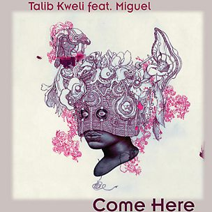 Come Here (feat. Miguel)