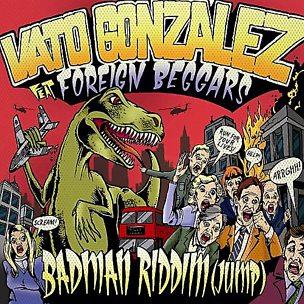 Badman Riddim (Jump) (feat. Foreign Beggars)