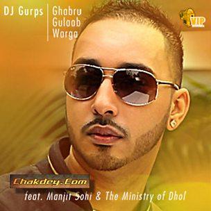 Ghabru Gulaab Warga (feat. Manjit Sohi)