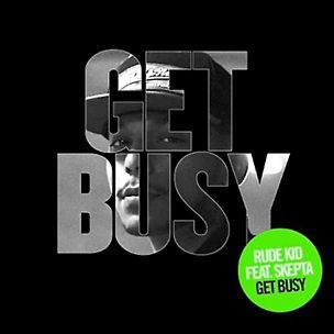 Get Busy (feat. Skepta)