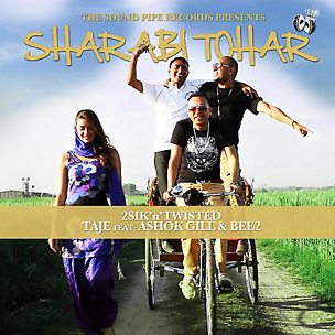 Sharabi Tohar (feat. Ashok Gill & Bee2)