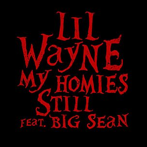 My Homies Still (feat. Big Sean)