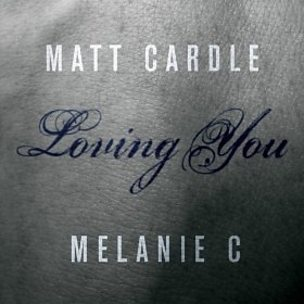 Loving You (feat. Melanie C)
