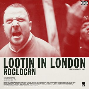 Lootin? In London (feat. Angel Haze)