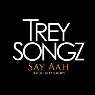 Say Aah (feat. Fabolous)