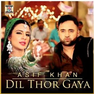 Dil Thor Gaya (feat. Naseebo Lal)