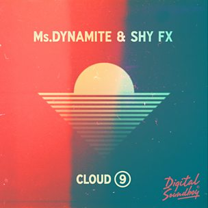 Cloud 9 (feat. Shy FX)