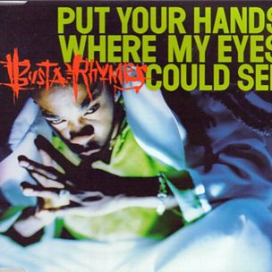 Put Your Hands Where My Eyes Could See
