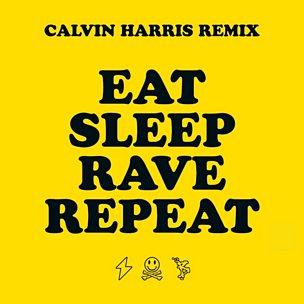 Eat Sleep Rave Repeat (Calvin Harris Remix) (feat. Beardyman)