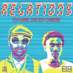 Relations (Justin Martin Remix) (feat. Childish Gambino)