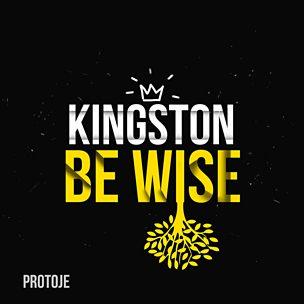 Kingston Be Wise