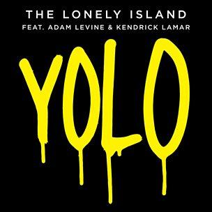 YOLO (featuring Adam Levine & Kendrick Lamar)