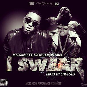 I Swear (feat. French Montana)