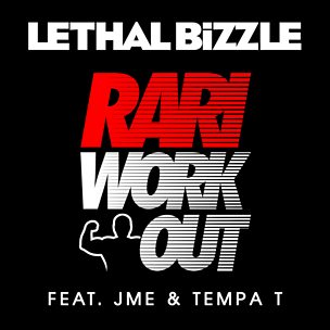 Rari WorkOut (feat. JME & Tempa T)